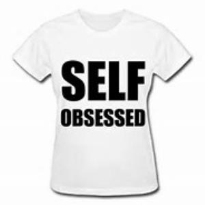 SELF-OBSESSION: THE 21ST CENTURY CURSE?